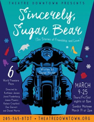 Sincerely, Sugar Bear (6 Tales of Love and Friendship) by Daniel Martin