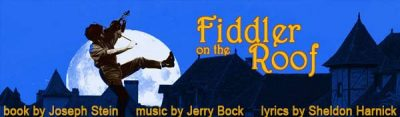 """""""Fiddler on the Roof"""" Theatrical Production"""