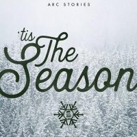 'TIS THE SEASON - Stories about the Holidays