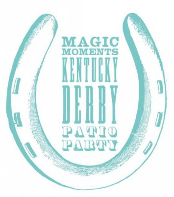Magic Moments Kentucky Derby Patio Party