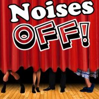 """Noises Off"" Theatrical Production"