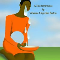 "Adanma Barton: ""Lost and Found"" Theatrical Performance"