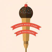 Mason Music Camp for Beginners