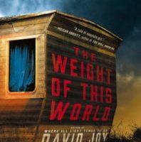 David Joy - The Weight of this World