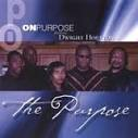 On Purpose with Dwight Houston at Ona's Music Room