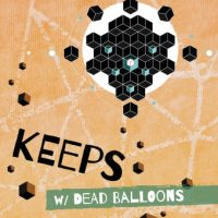 KEEPS w/ Dead Balloons at Parkside Cafe