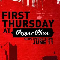 First Thursdays at Pepper Place