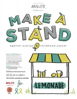 Make A Stand Against Ovarian and Childhood Cancer