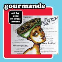 """Gourmande"" - art by Véro on local menus at ARTWALK!"