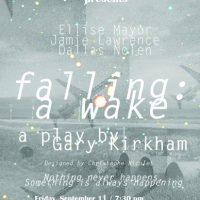 Falling: A Wake by Gary Kirkham