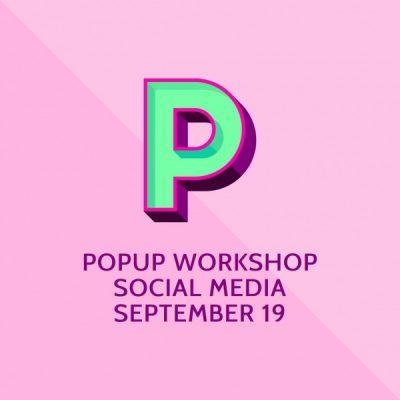 Social Media Pop-Up Workshop