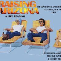 Raising Arizona: A Live Reading