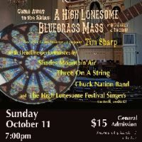 Bluegrass Fest - with High Lonesome Bluegrass Mass