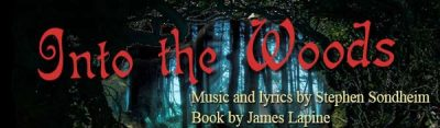 """""""Into the Woods"""" Musical Production"""