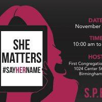 She Matters - #SayHerName