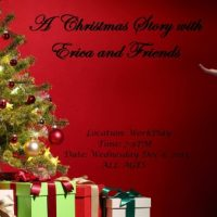 A Christmas Story with Erica and Friends