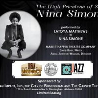 THE HIGH PRIESTESS OF SOUL:  with Latoya Matthews as  NINA SIMONE