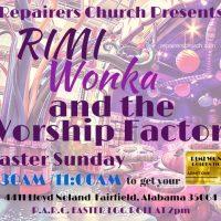 RIMI Wonka and The Worship Factory