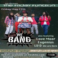 the Friday Function ft Tank & the Bangas