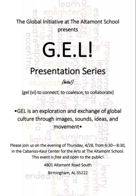 The Global Initiative at The Altamont School Presents GEL Presentation Series