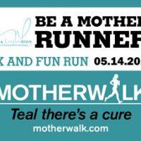 Motherwalk 5K and Fun Run