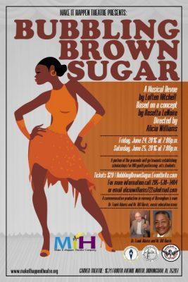 Make It Happen Theatre Presents Bubbling Brown Sugar