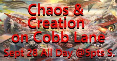 Chaos & Creation on Cobb Lane